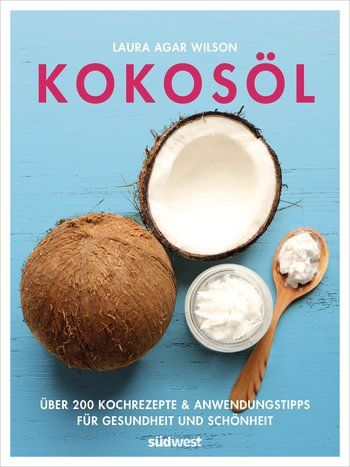 Kokosöl - Rezension