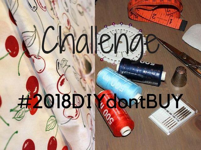 Challenge #2018DIYdontBUY