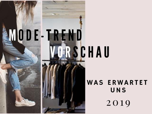 Modetrend Vorschau - was erwartet uns 2019